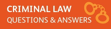 Criminal law questions and answers