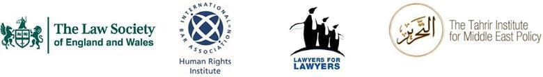 The Law Society of England and Wales, International Bar Association Human Rights Institute, Lawyers for Lawyers and the Tahrir Institute for Middle East Policy
