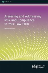 Assessing and Addressing Risk and Compliance in Your Law Firm
