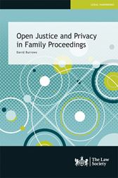 Open Justice and Privacy in Family Proceedings